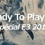 Ready to play – Special E3 2016