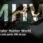 [Avis] Monster Hunter World après 20h de jeu